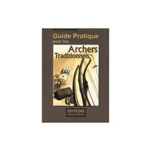 """GALIARCO - LIBRO """"GUIDE PRACTIQUE POUR LES ARCHERS TRADICIONNELS"""""""