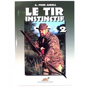 """GALIARCO – LIBRO """"LE TIR INSTINCTIF 2"""" – G. FRED ASBELL"""